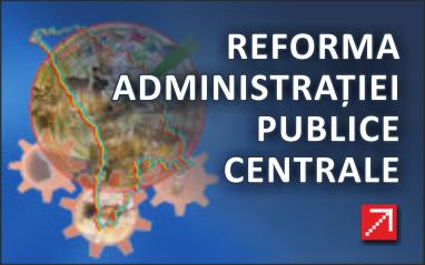 Reforma administrației publice centrale
